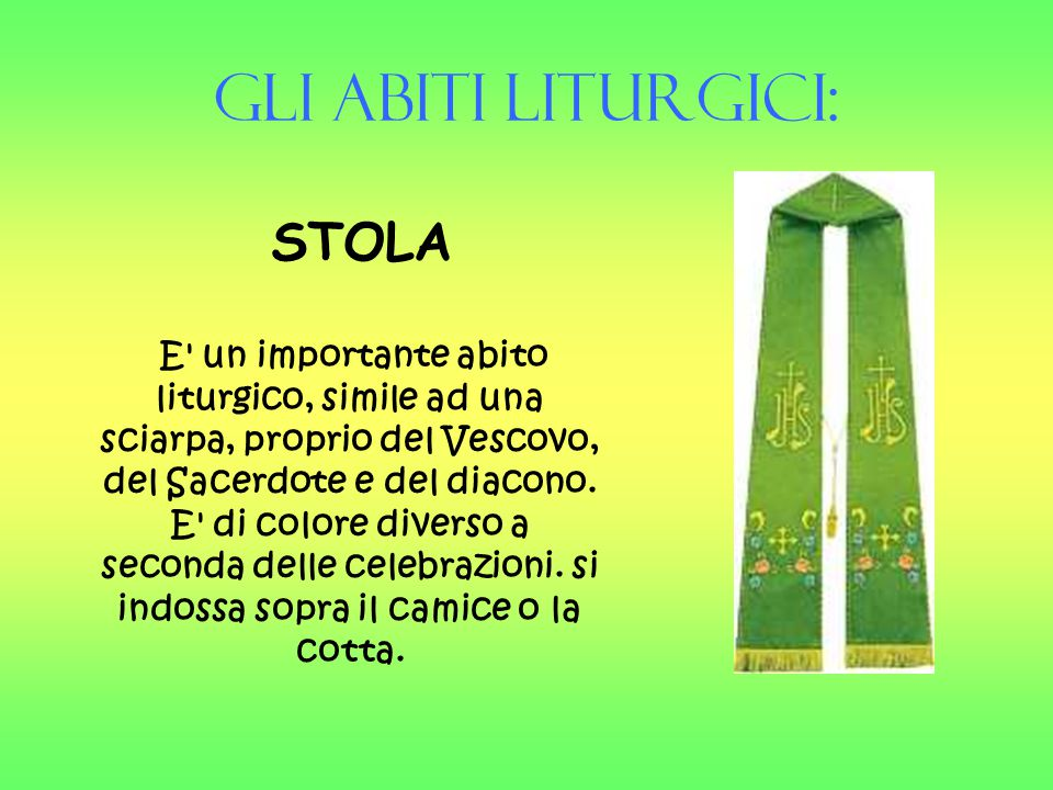 Gli Abiti liturgici: STOLA