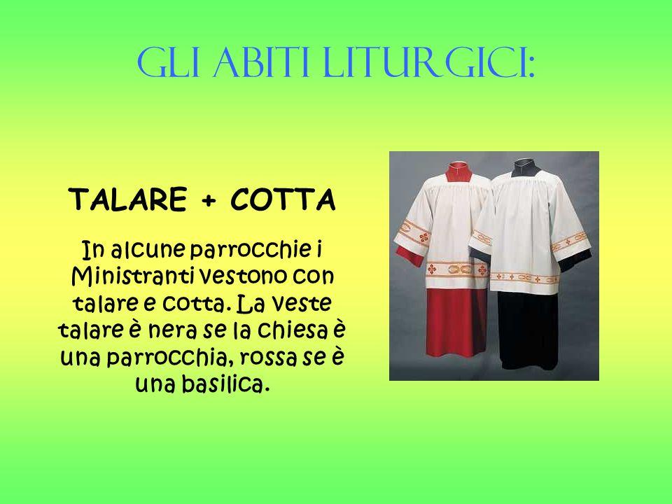 Gli Abiti liturgici: TALARE + COTTA