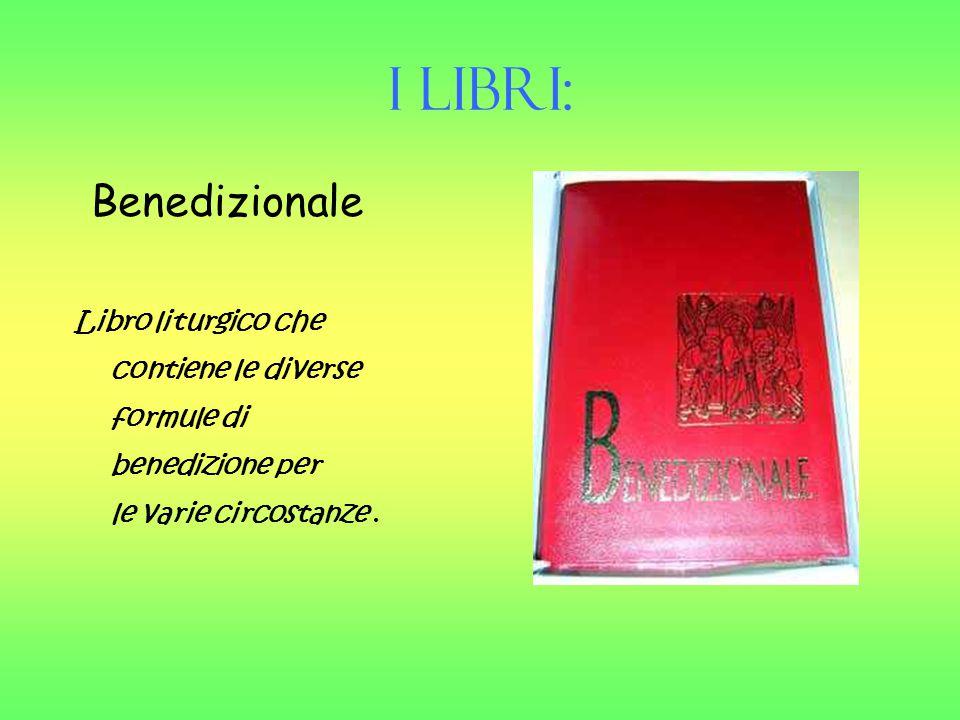I Libri: Benedizionale