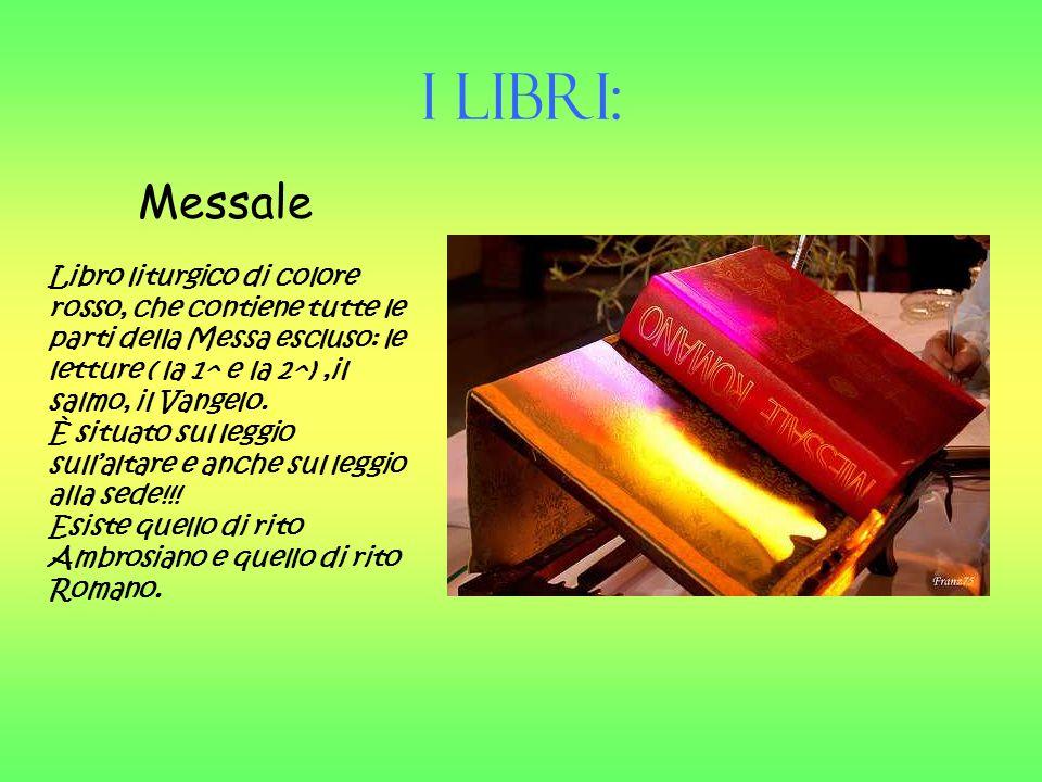 I Libri: Messale.