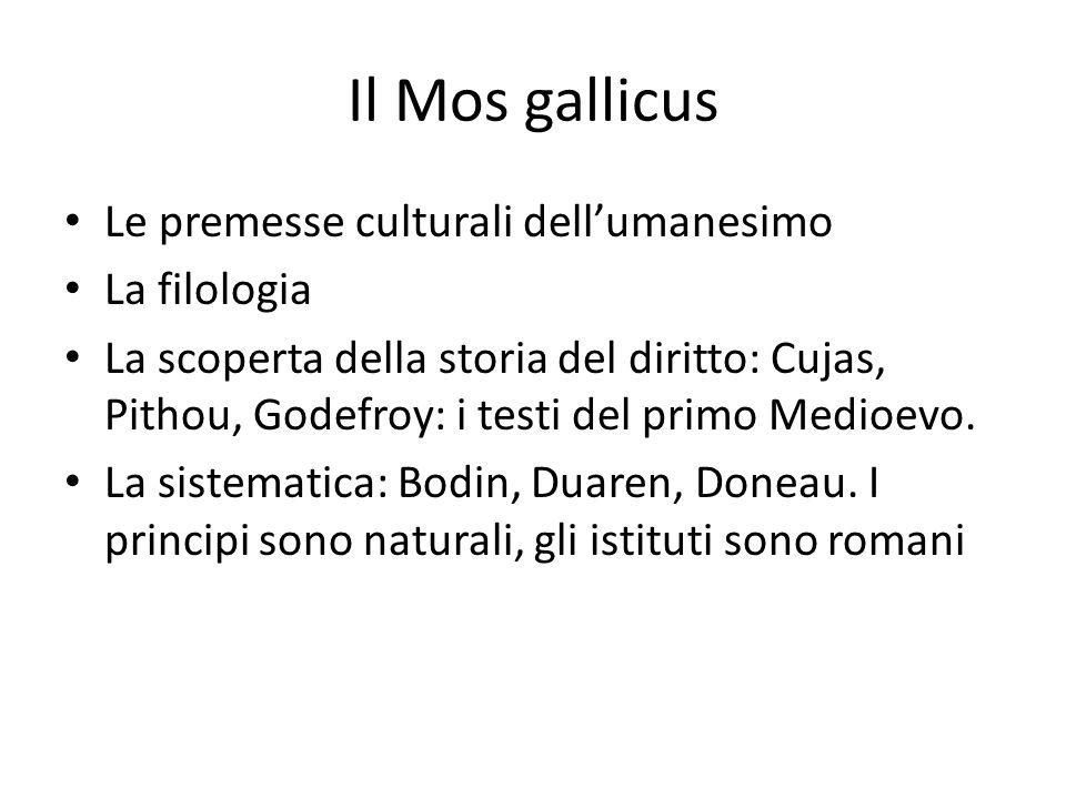 Il Mos gallicus Le premesse culturali dell'umanesimo La filologia
