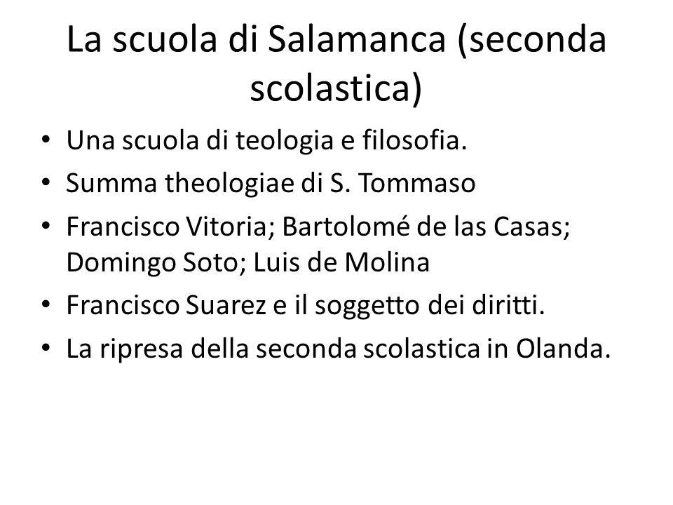 La scuola di Salamanca (seconda scolastica)