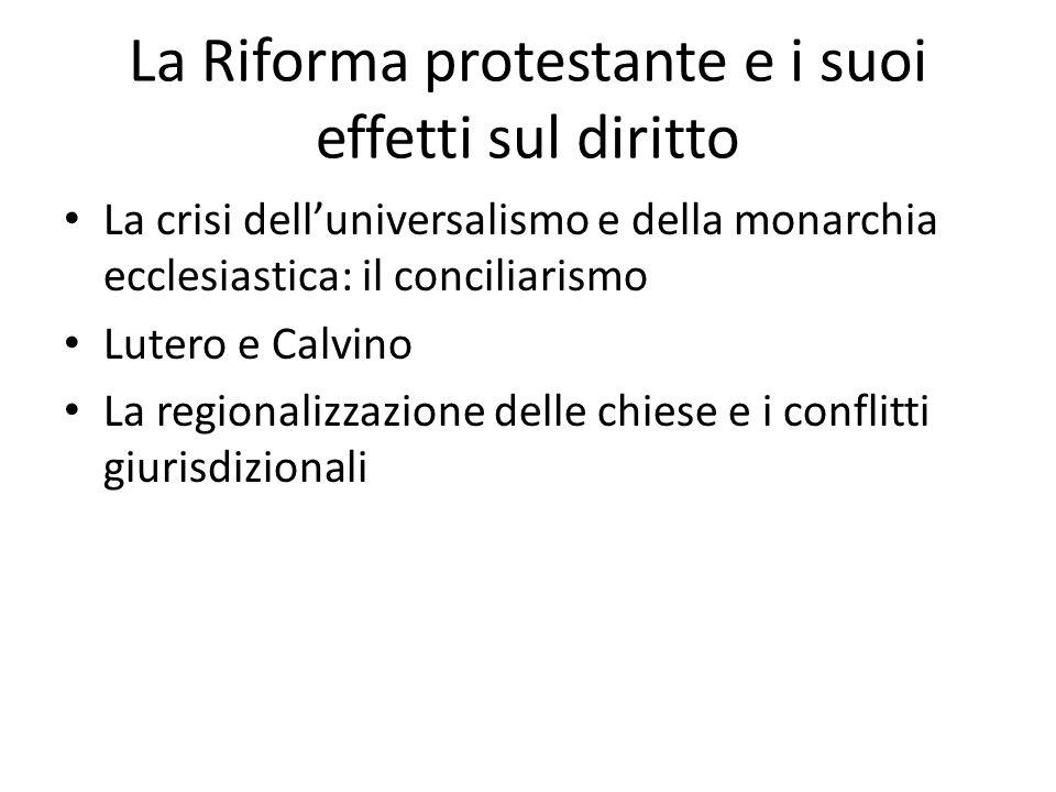 La Riforma protestante e i suoi effetti sul diritto