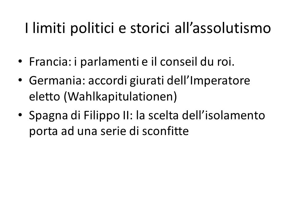 I limiti politici e storici all'assolutismo