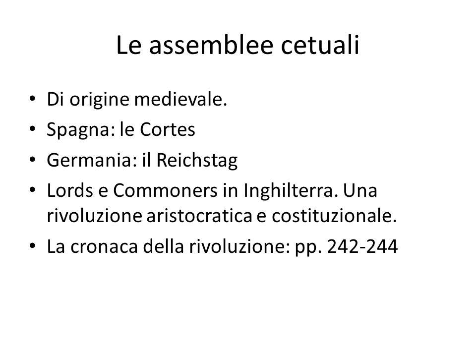 Le assemblee cetuali Di origine medievale. Spagna: le Cortes