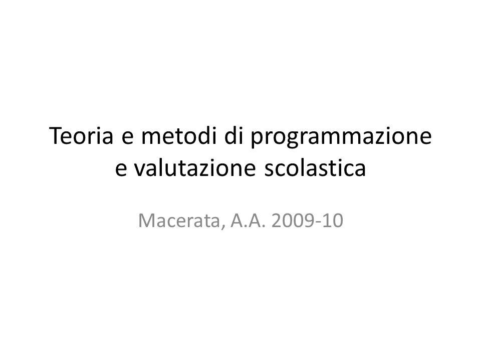Teoria e metodi di programmazione e valutazione scolastica