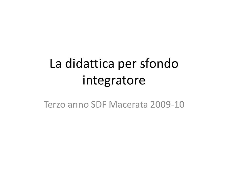 La didattica per sfondo integratore