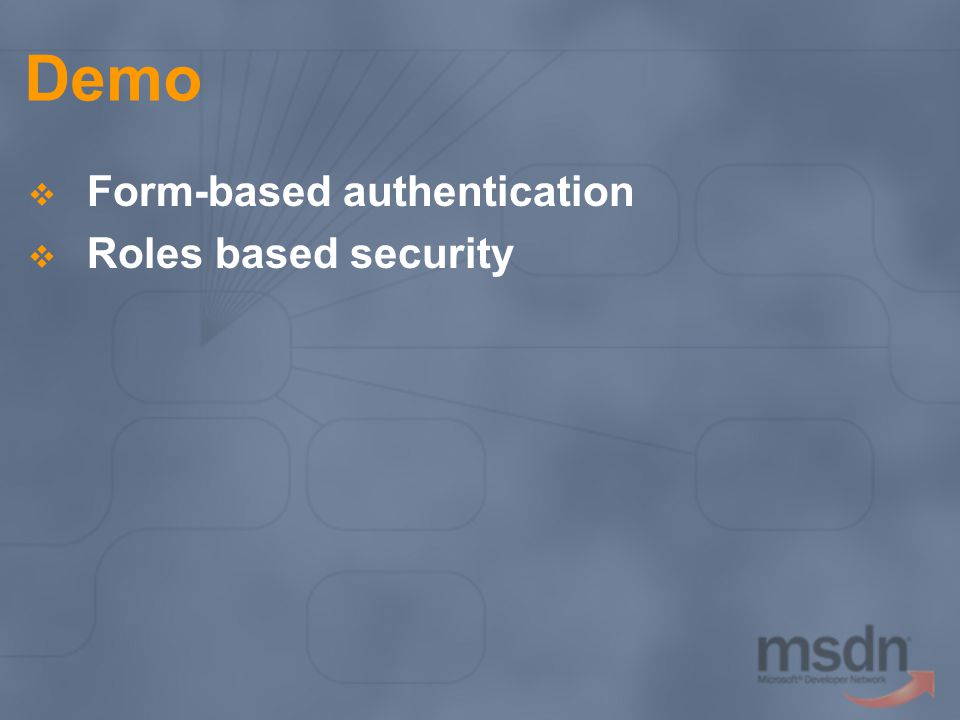 Demo Form-based authentication Roles based security