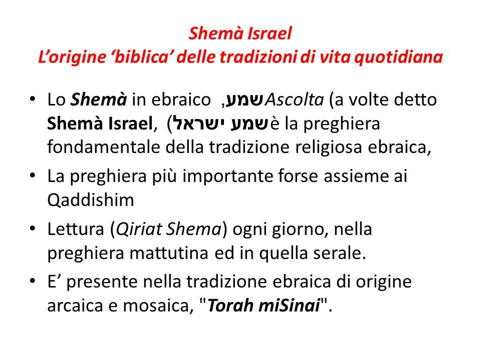 Shemà Israel L'origine 'biblica' delle tradizioni di vita quotidiana