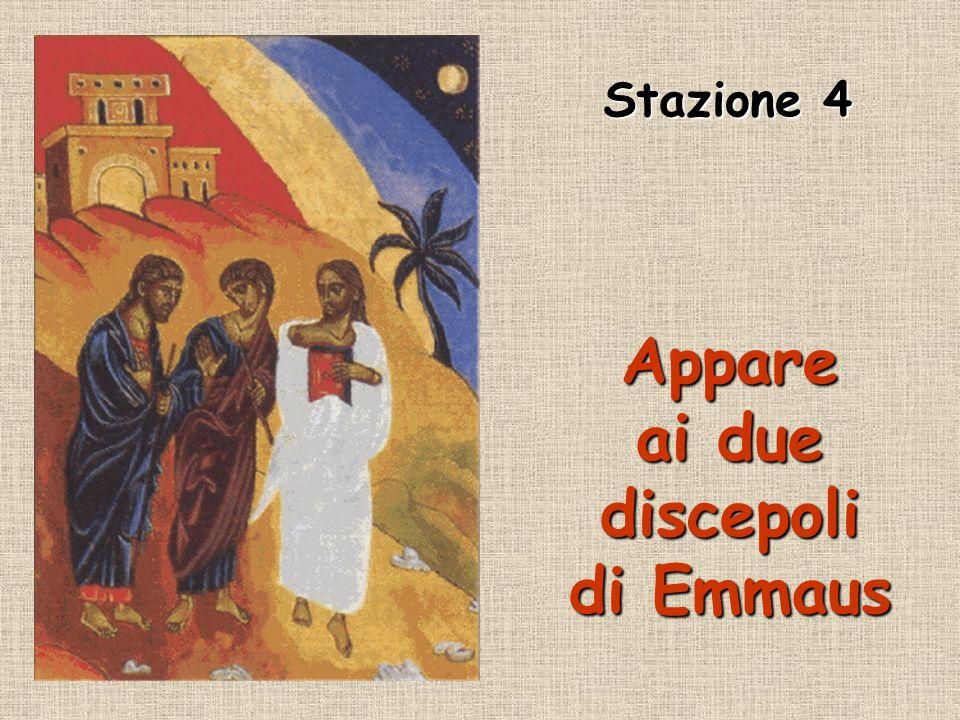 Appare ai due discepoli di Emmaus