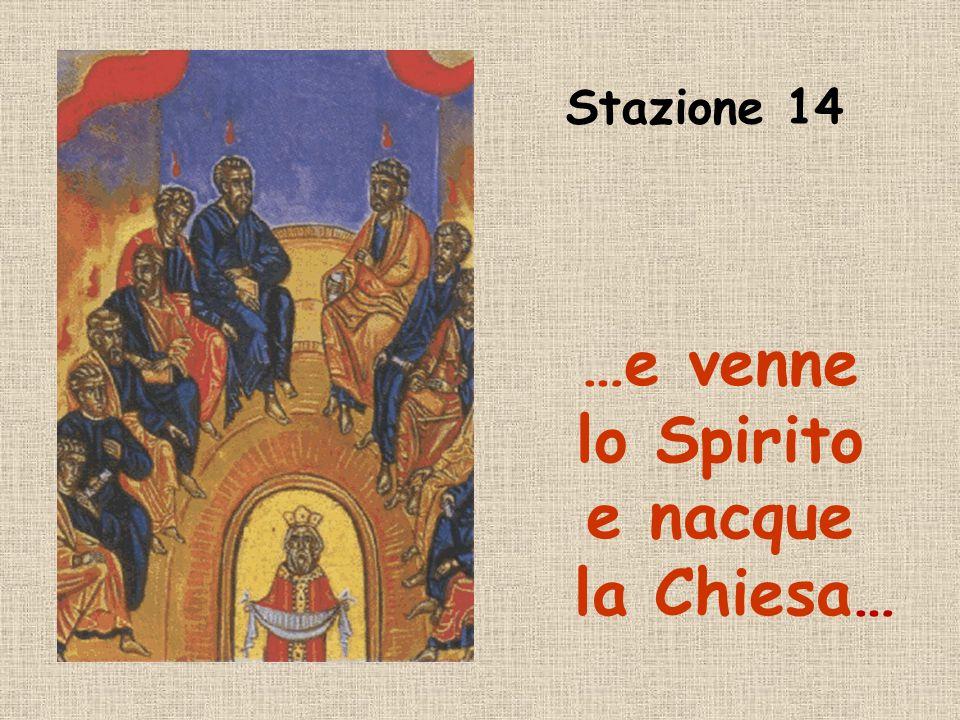 …e venne lo Spirito e nacque la Chiesa…