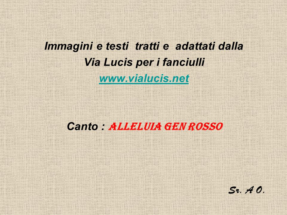 Canto : Alleluia Gen rosso