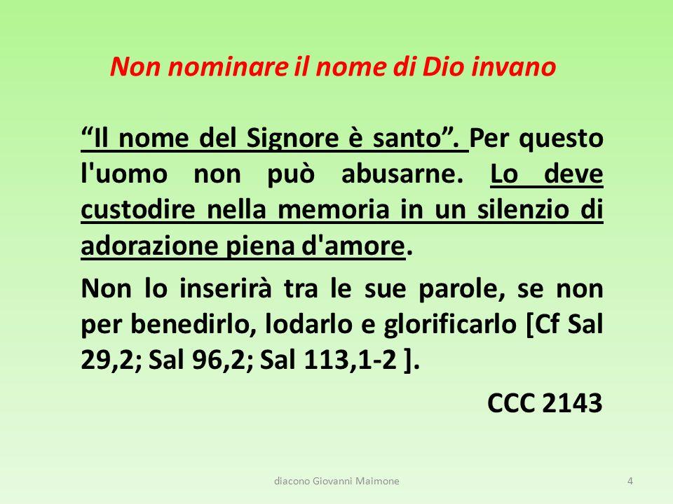 Non nominare il nome di Dio invano