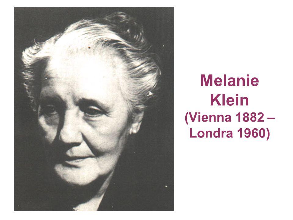 Melanie Klein (Vienna 1882 – Londra 1960)
