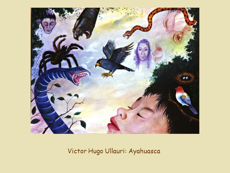 Victor Hugo Ullauri: Ayahuasca