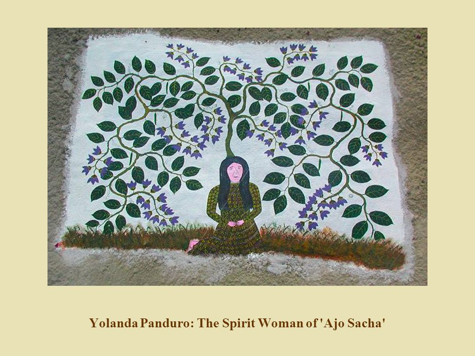 Yolanda Panduro: The Spirit Woman of Ajo Sacha