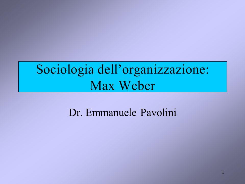 Sociologia dell'organizzazione: Max Weber