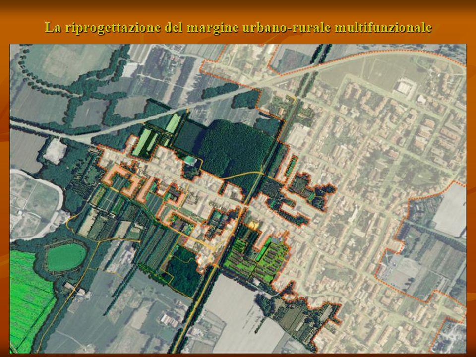 La riprogettazione del margine urbano-rurale multifunzionale