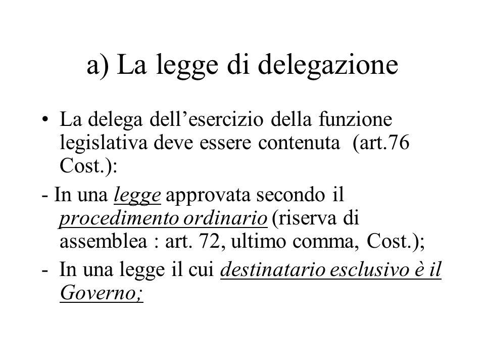 a) La legge di delegazione