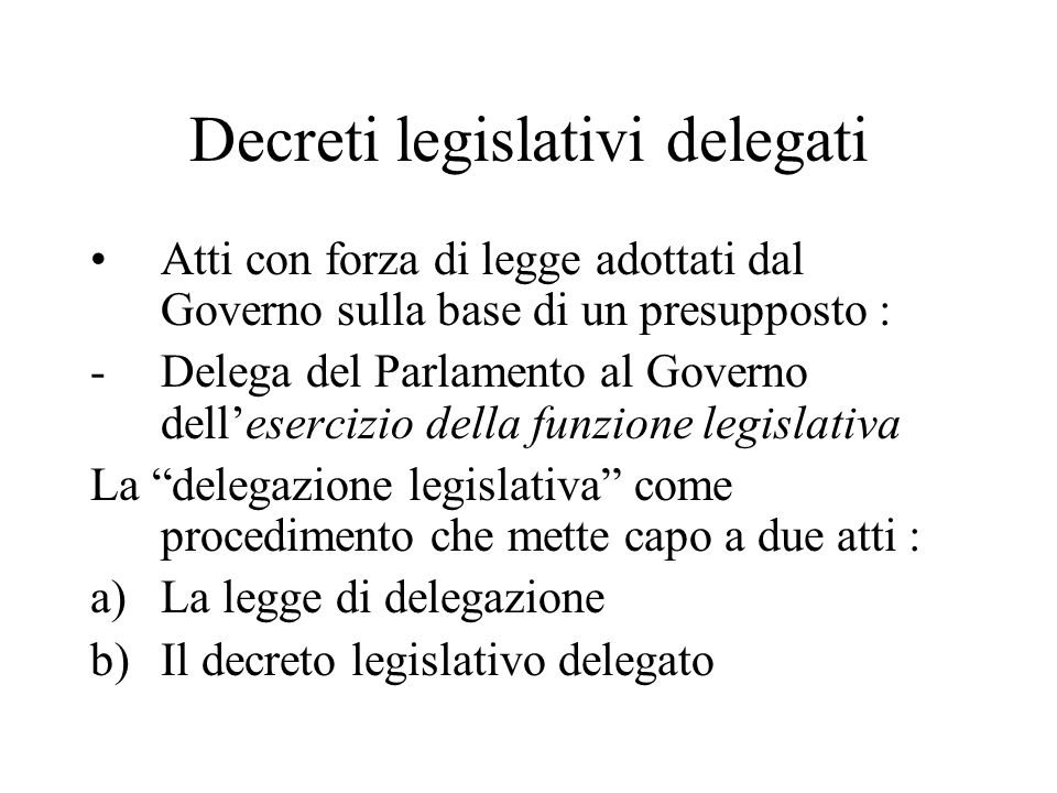 Decreti legislativi delegati
