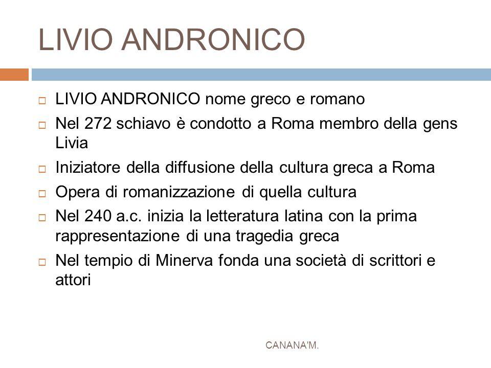 LIVIO ANDRONICO LIVIO ANDRONICO nome greco e romano