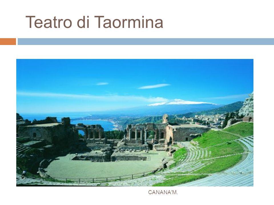 Teatro di Taormina CANANA M.