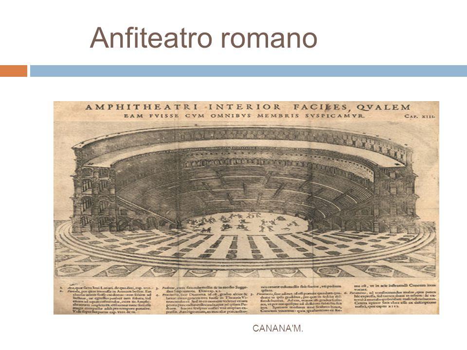 Anfiteatro romano CANANA M.