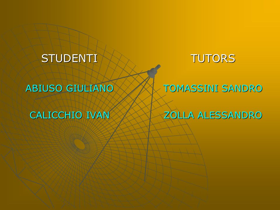 STUDENTI TUTORS ABIUSO GIULIANO CALICCHIO IVAN TOMASSINI SANDRO