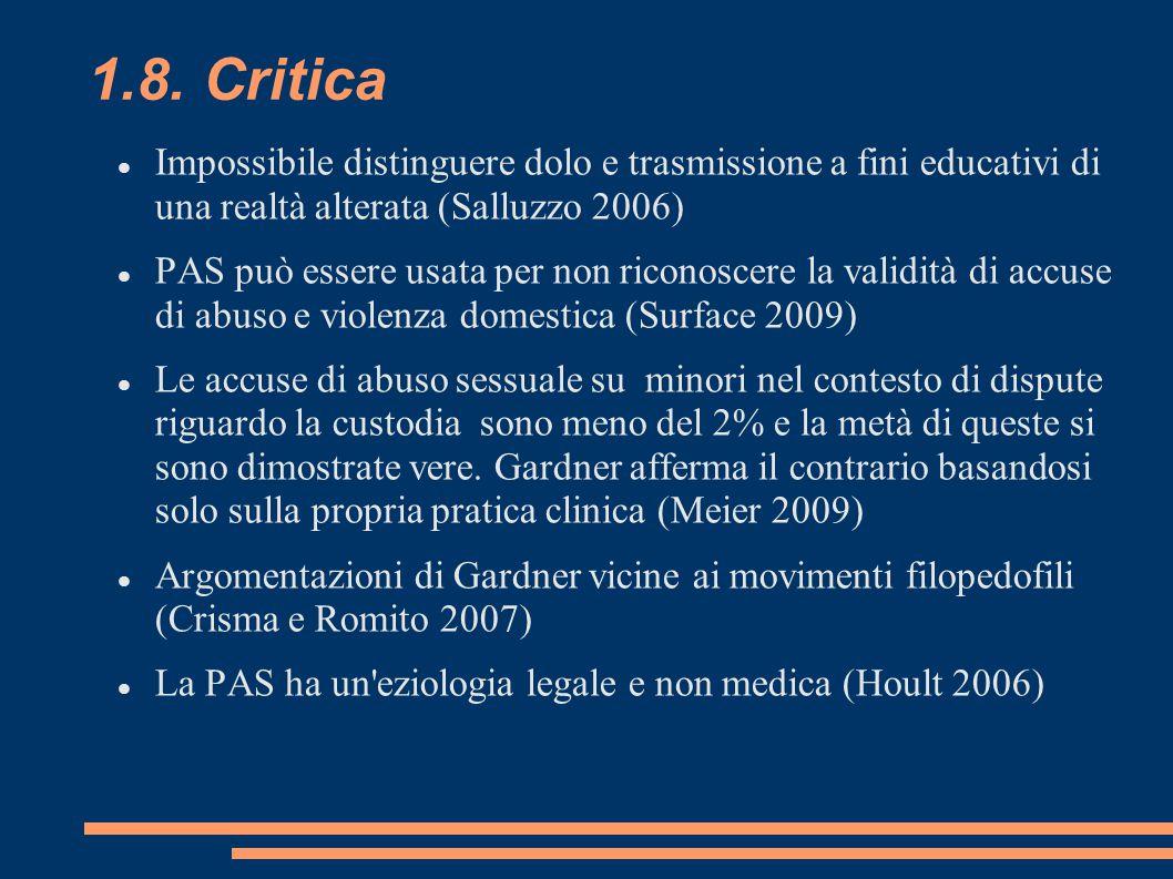 1.8. Critica Impossibile distinguere dolo e trasmissione a fini educativi di una realtà alterata (Salluzzo 2006)