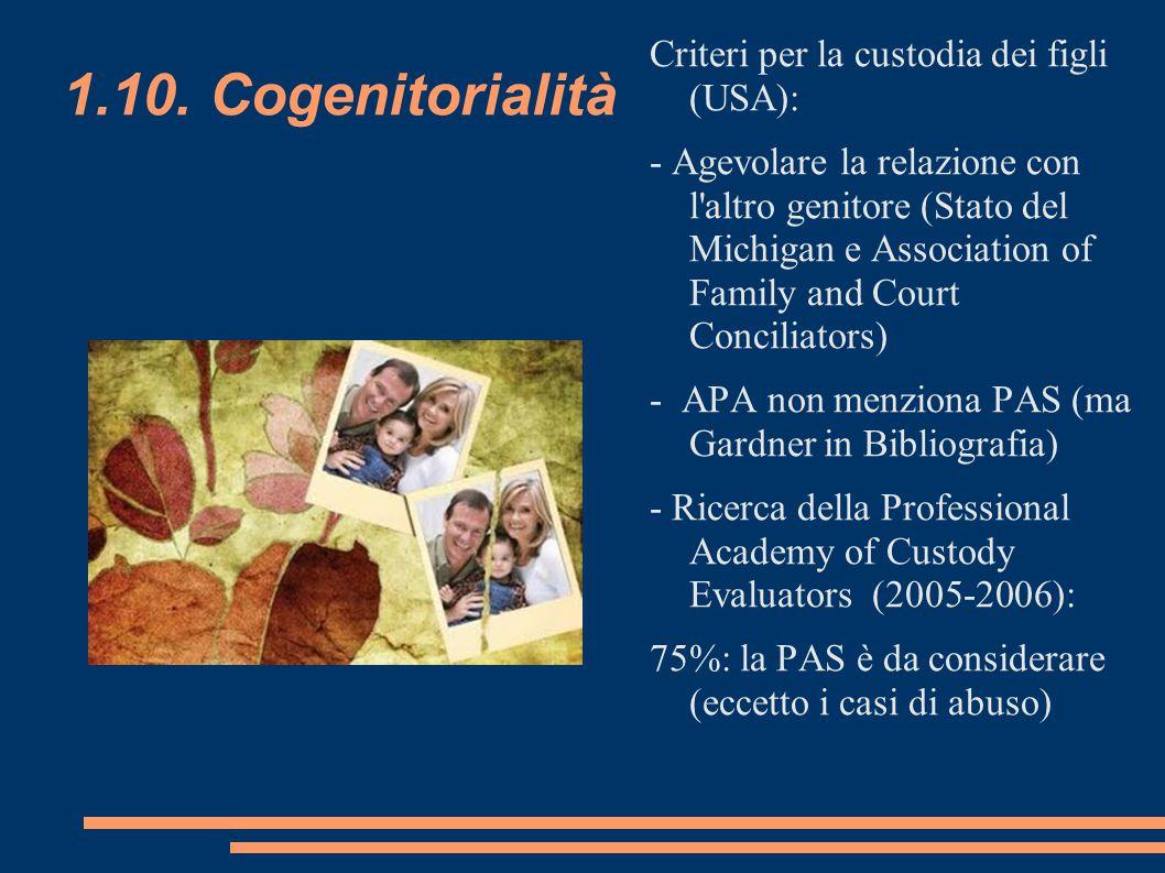 1.10. Cogenitorialità Criteri per la custodia dei figli (USA):