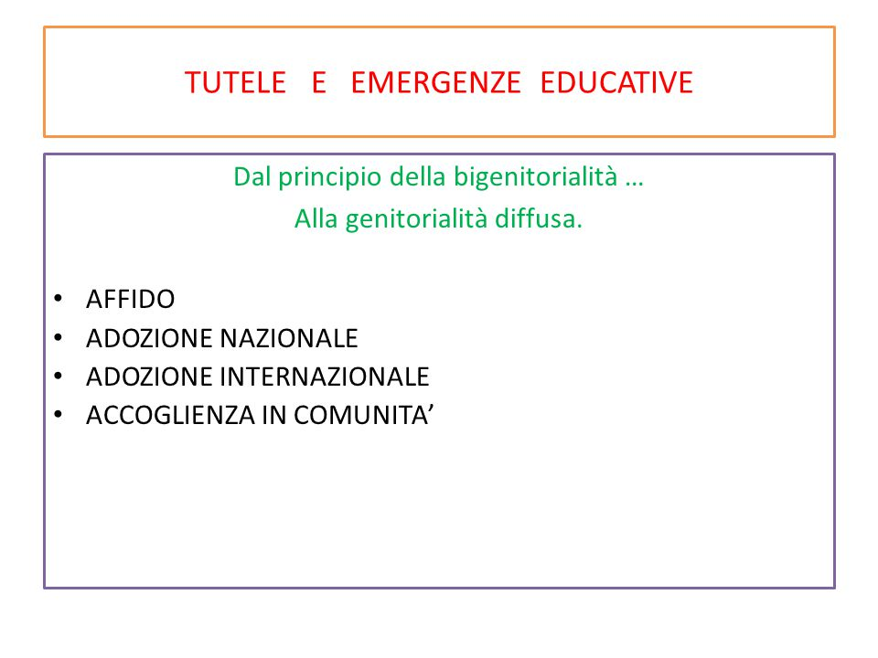 TUTELE E EMERGENZE EDUCATIVE