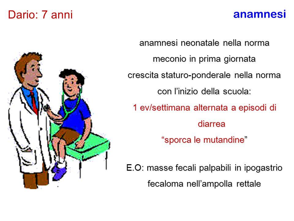 Dario: 7 anni anamnesi anamnesi neonatale nella norma