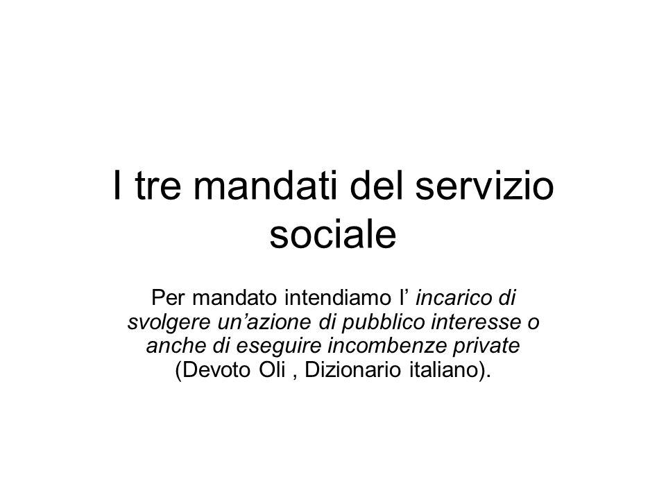 I tre mandati del servizio sociale