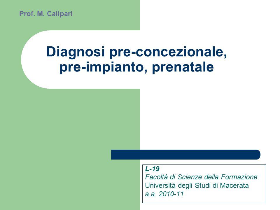Diagnosi pre-concezionale, pre-impianto, prenatale