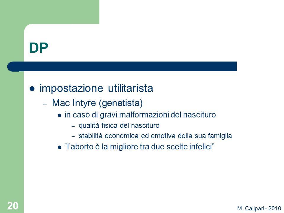 DP impostazione utilitarista Mac Intyre (genetista)