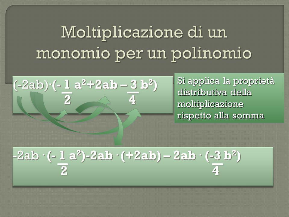 Moltiplicazione di un monomio per un polinomio