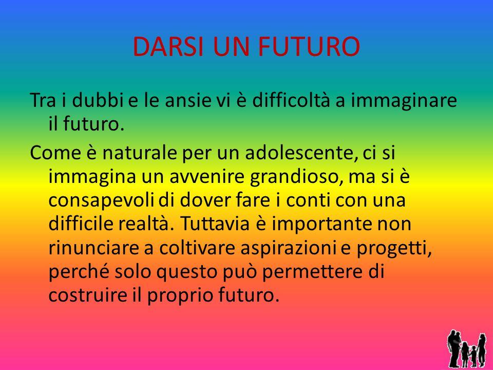 DARSI UN FUTURO