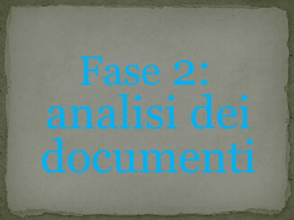 Fase 2: analisi dei documenti