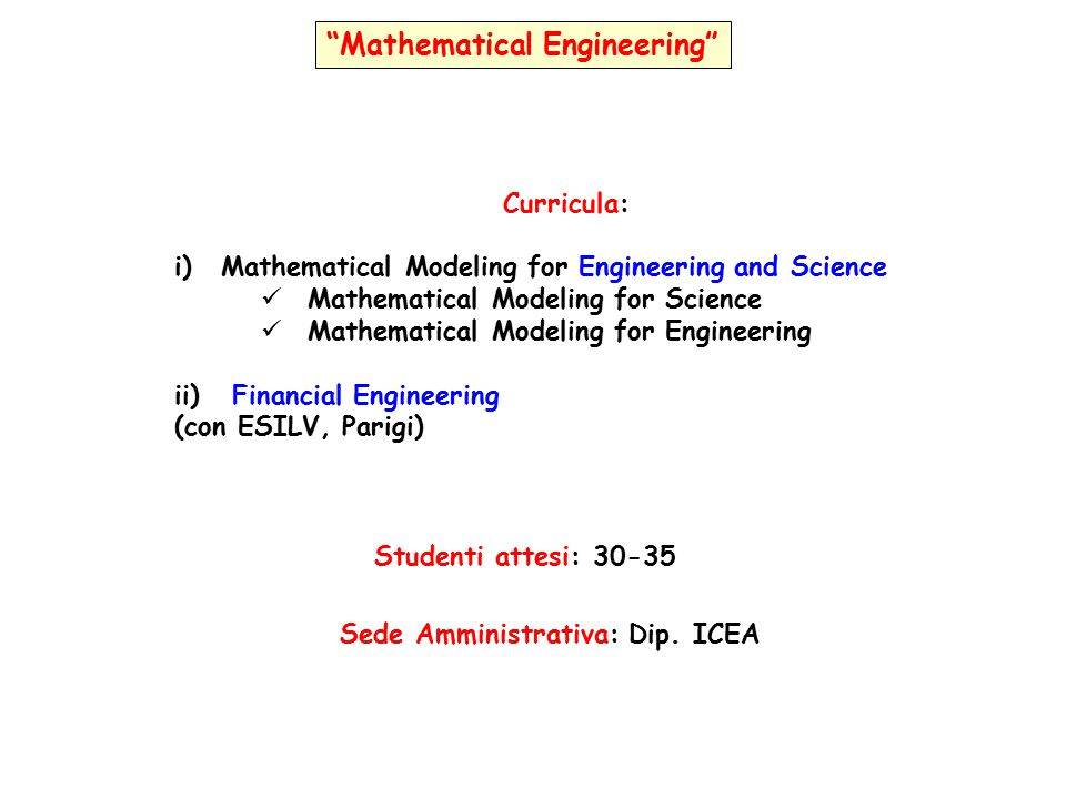 Mathematical Engineering Sede Amministrativa: Dip. ICEA