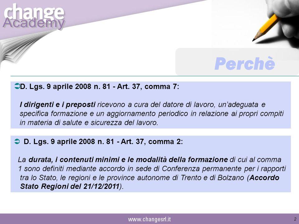 Perchè D. Lgs. 9 aprile 2008 n. 81 - Art. 37, comma 7: