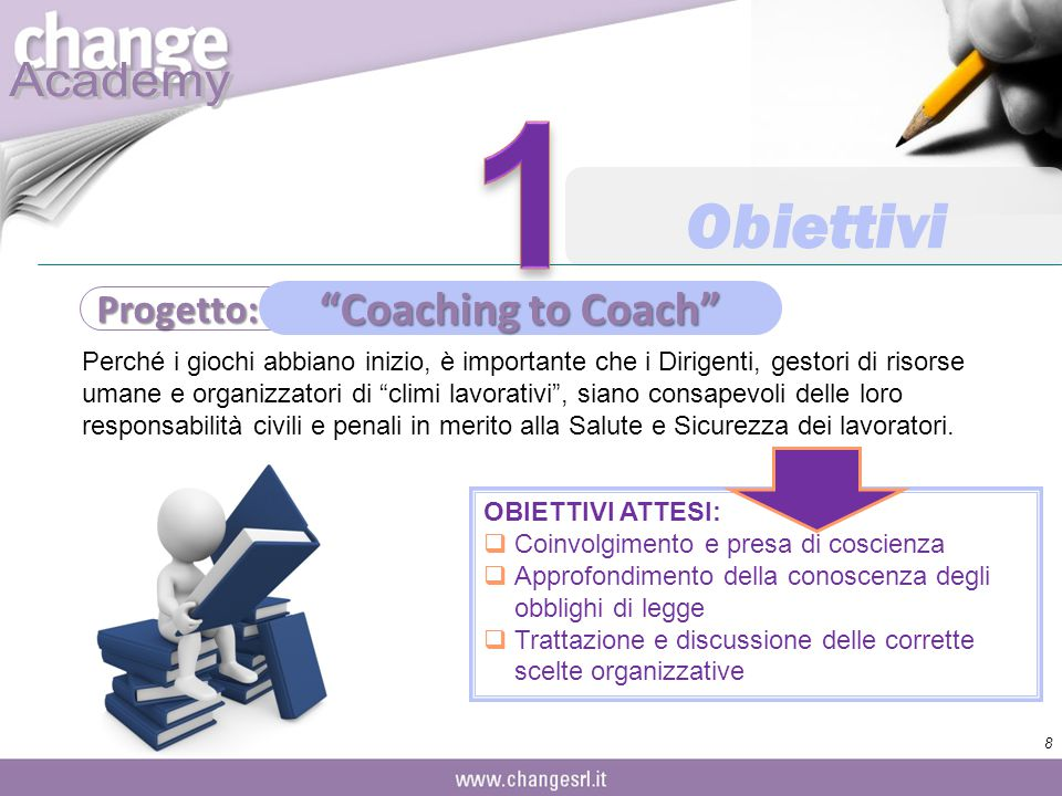 1 Obiettivi Coaching to Coach Progetto: