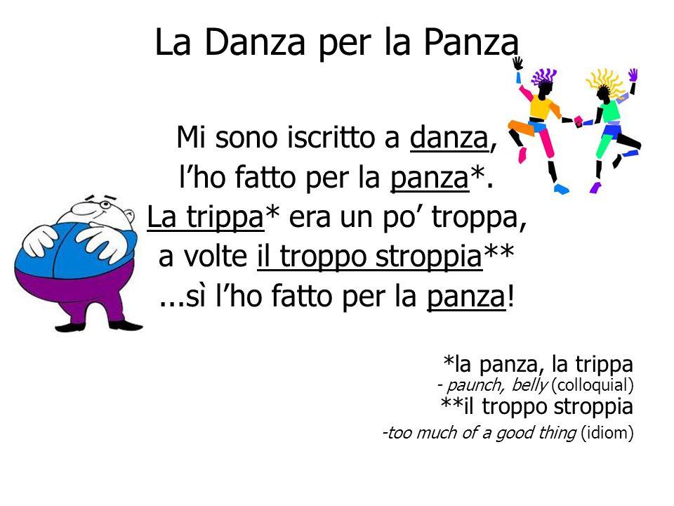 La Danza per la Panza Mi sono iscritto a danza,
