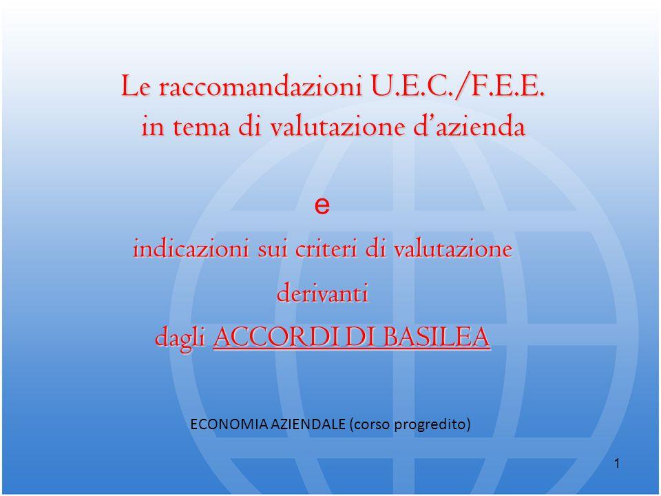 Le raccomandazioni U.E.C./F.E.E. in tema di valutazione d'azienda