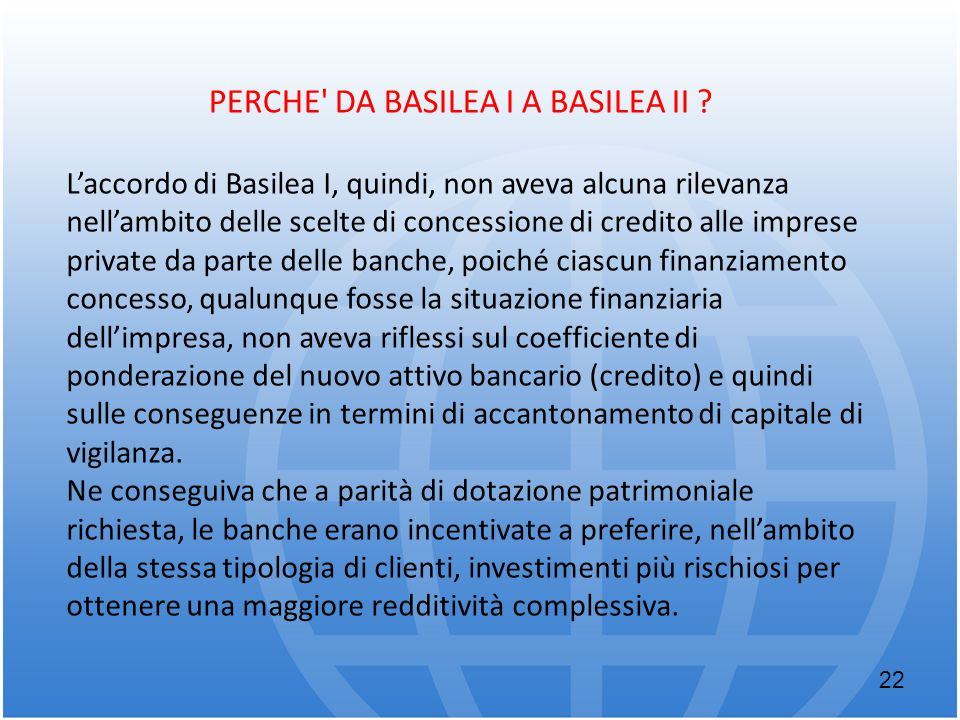 PERCHE DA BASILEA I A BASILEA II
