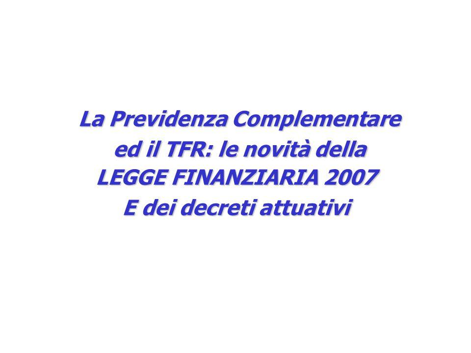 La Previdenza Complementare ed il TFR: le novità della