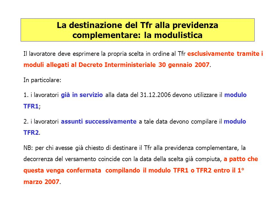 La destinazione del Tfr alla previdenza complementare: la modulistica