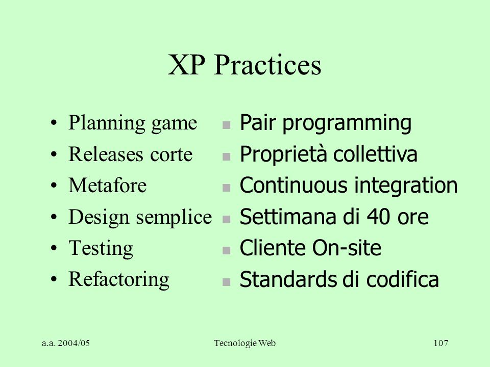 XP Practices Planning game Releases corte Metafore Design semplice