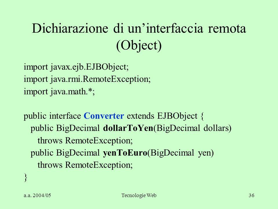 Dichiarazione di un'interfaccia remota (Object)