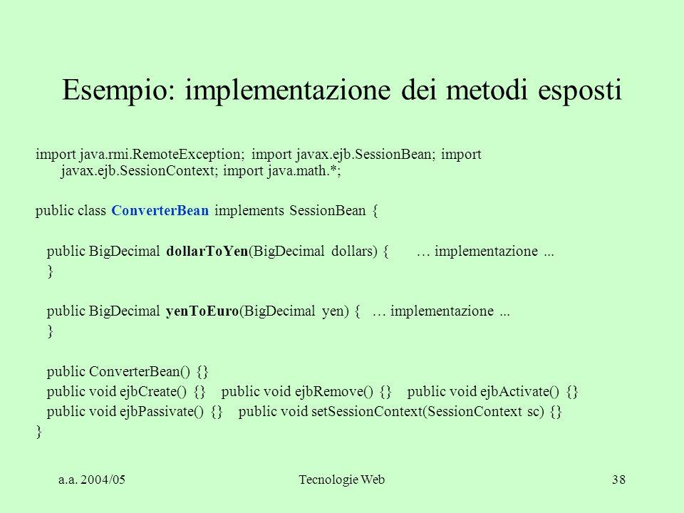Esempio: implementazione dei metodi esposti