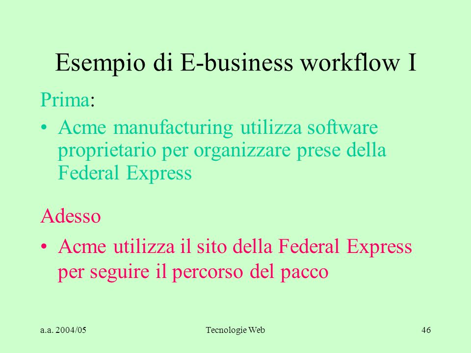 Esempio di E-business workflow I